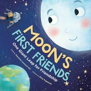 Moon's First Friends - One Giant Leap for Friendship (Unabridged)