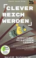 Simone Janson: Clever reich werden! Intelligent investieren lernen