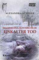 Alexandra Scherer: Magdalena Sonnbichler