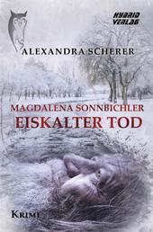 Magdalena Sonnbichler - Eiskalter Tod