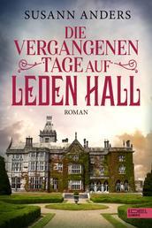Die vergangenen Tage auf Leden Hall - Roman