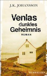 Venlas dunkles Geheimnis - Roman