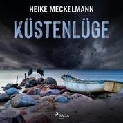 Küstenlüge: Fehmarn-Krimi (Kommissare Westermann und Hartwig 5)