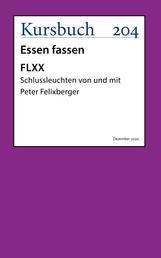 FLXX 6 | Schlussleuchten von und mit Peter Felixberger