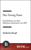 Wilhelm Hauff: Der Zwerg Nase