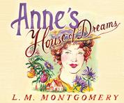 Anne's House of Dreams - Anne of Green Gables 5 (Unabridged)