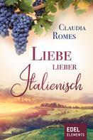 Claudia Romes: Liebe lieber italienisch ★★★★