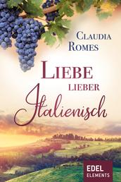 Liebe lieber italienisch