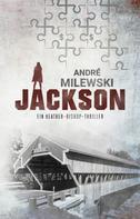 André Milewski: Jackson ★★★★