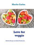 Marita Carlos: Love for veggie