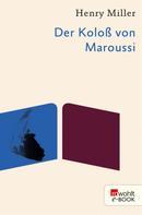 Henry Miller: Der Koloß von Maroussi