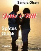 Sandra Olsen: Jette und Bill