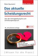 Peter Baumann: Das aktuelle Scheidungsrecht ★★★