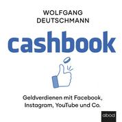 Cashbook - Geld verdienen mit Facebook, Instagram, Youtube und Co.