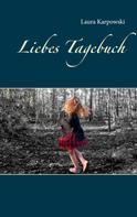 Laura Karpowski: Liebes Tagebuch