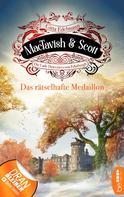 Gitta Edelmann: MacTavish & Scott - Das rätselhafte Medaillon ★★★★