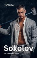 Ivy Winter: Sokolov: Die komplette Serie