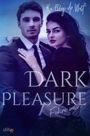 K. Elly de Wulf: Dark Pleasure: Führe Mich ★★★★