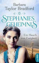 Stephanies Geheimnis - Ein Hauch von Ewigkeit