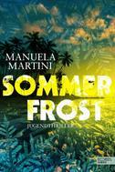 Manuela Martini: Sommerfrost