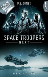 Space Troopers Next - Folge 4: Der Hüter - Science Fiction