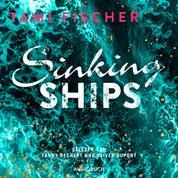 Sinking Ships - Fletcher University 2 (Ungekürzt)