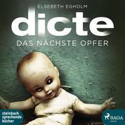Das nächste Opfer - Ein Fall für Dicte Svendsen (Ungekürzt)