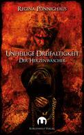 Regina Pönnighaus: Unheilige Dreifaltigkeit ★★★★