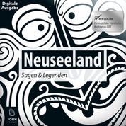 Neuseeland Sagen und Legenden - Ländersagen