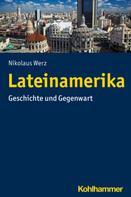 Nikolaus Werz: Lateinamerika