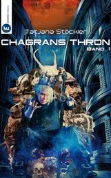 Chagrans Thron - Band 1