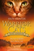 Erin Hunter: Warrior Cats - Short Adventure - Blattsees Wunsch