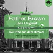 Father Brown 26 - Der Pfeil aus dem Himmel (Das Original)