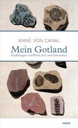 Mein Gotland - Erzählungen von Wind, Zeit und Einsamkeit