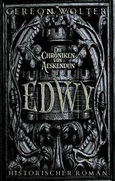 Edwy - Historischer Roman