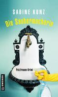 Sabine Kunz: Die Saubermacherin ★★★★