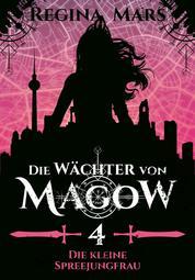 Die Wächter von Magow - Band 4: Die kleine Spreejungfrau