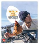 Guirec Soudée: Segeln mit Huhn ★★★★