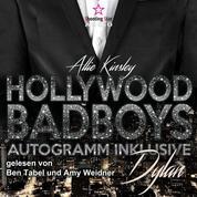Dylan - Hollywood BadBoys - Autogramm inklusive, Band 1 (Ungekürzt)