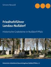 Friedhofsführer Landau-Nußdorf - Historische Grabsteine in Nußdorf/Pfalz