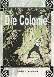 Die Colonie - Brasilianisches Lebensbild