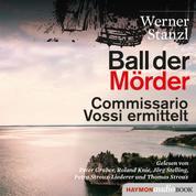 Ball der Mörder - Commissario Vossi ermittelt