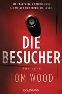 Tom Wood: Die Besucher ★★★★