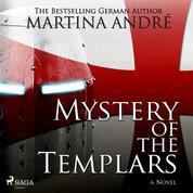 Mystery of the Templars (Unabridged)