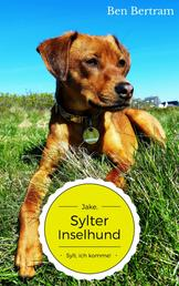 Sylt, ich komme! - Jake, Sylter Inselhund