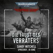Warhammer 40.000: Ciaphas Cain 03 - Die Faust des Verräters