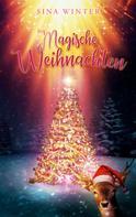 Sina Winter: Magische Weihnachten
