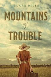 Mountains of Trouble