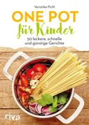 Veronika Pichl: One Pot für Kinder