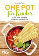 Veronika Pichl: One Pot für Kinder ★★★★